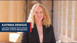 Katrina Denoux (Learning Designer and Lecturer) - Bachelor of Event Management