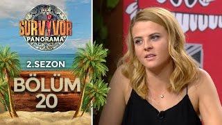 Survivor Panorama 2.Sezon | 20.Bölüm