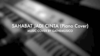 Mike Mohede - SAHABAT JADI CINTA (PIANO COVER)