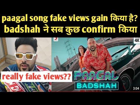 Badshah New Song Paagal Really Gaining Fake Views?   Badshah Confirmed Everything