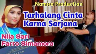 Video TARHALANG CINTA BAEN SARJANA voc. Farro ft Nila sari. By Namiro production. Lagu Tapsel Terbaru 2018 download MP3, 3GP, MP4, WEBM, AVI, FLV Juli 2018