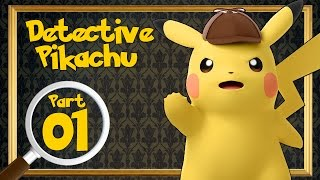 Great Detective Pikachu - The Birth Of A New Duo - Case 1 | Part 1 TRANSLATED Walkthrough!