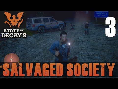 [3] Salvaged Society (Let's Play State of Decay 2 w/ GaLm)