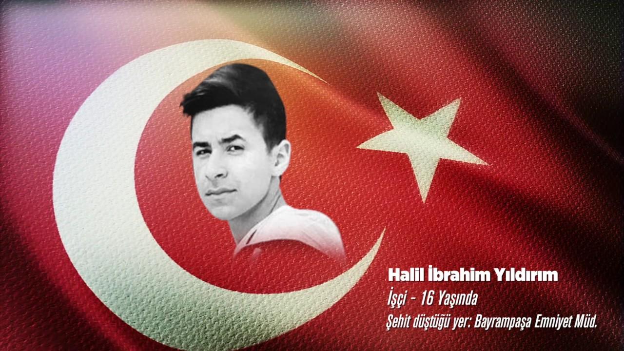 15 Temmuz Şehidi Halil İbrahim Yıldırım