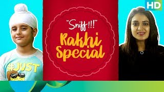Celebrating Rakhi with Sunny Gill & Bobby Didi | Sniff