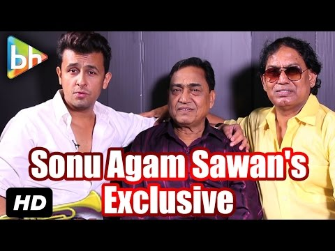 Exclusive: Sonu Nigam | Agam Kumar Nigam | Sawan Kumar Sawan's Full Interview On 'Kya Batau'