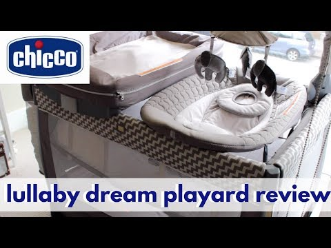 CHICCO LULLABY DREAM PLAYARD REVIEW!