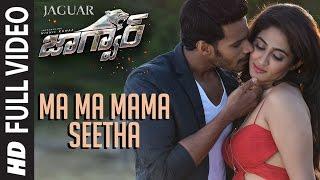 Ma Ma Mama Seetha Full Video Song | Jaguar Telugu Songs | Nikhil Kumar, Deepti Saati | SS Thaman