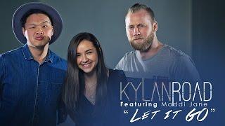James Bay - Let It Go (Kylan Road ft. Maddi Jane Cover)