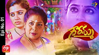 Gowramma | 5th April 2021 | Full Episode No 01 | ETV  Telugu