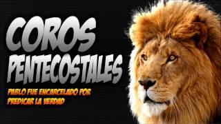 COROS PENTECOSTALES DE FUEGO - Descarga Gratis