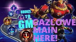Gazlowe Gravobomb - GAZLOWE MAIN HERE! - Bronze to GM Season 3 (Masters)