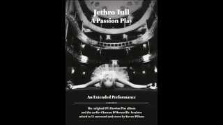 "JETHRO TULL ""A Passion Play"" (Extended Performance)"