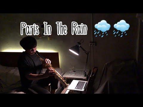 Paris In The Rain - Lauv Cover By Arm (Saxophone Version)