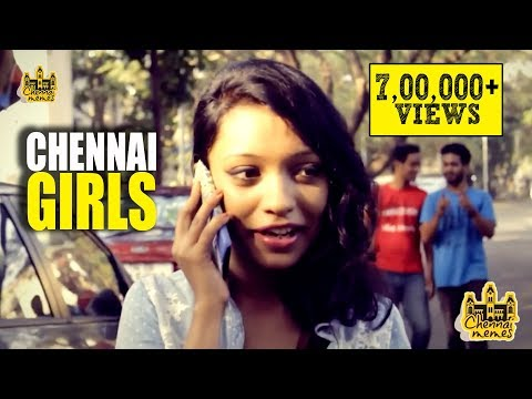 Chennai Girls | Every Chennai Girl in the World | Chennai Me