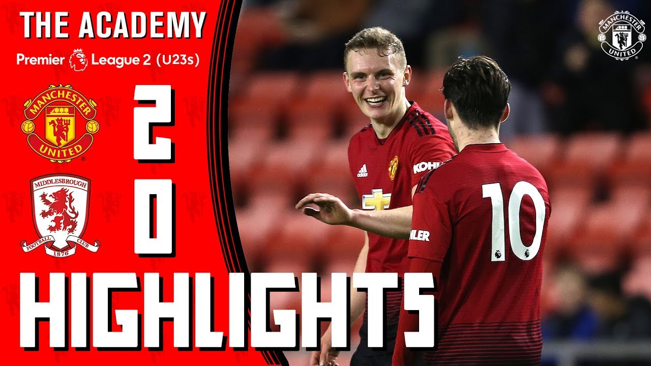 U23 Highlights | Manchester United 2-0 Middlesbrough | The Academy - YouTube