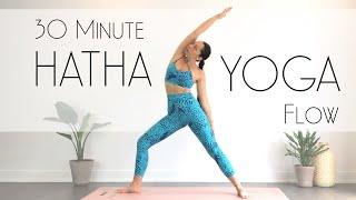 30 Minute Hatha Yoga Flow - FEEL INCREDIBLE!