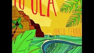 Joaco Terán − Tu Ola