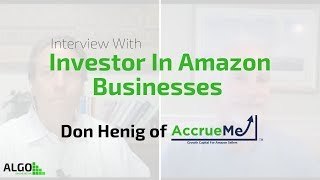 Interview With Investor In Amazon Businesses - Don Henig of AccrueMe