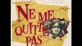 NE ME QUITTE PAS Yuri Buenaventura (No me abandones) salsa en francés
