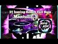 DJ Haning - Lagu Dayak 2019 Full Bass
