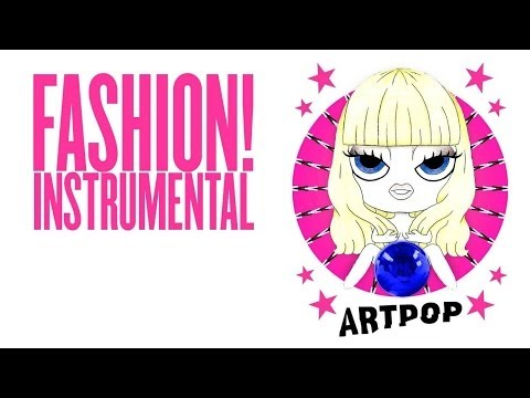 Lady Gaga - Fashion! (Instrumental)