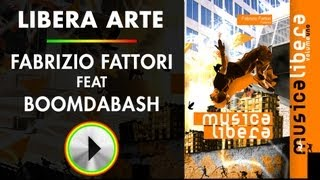 LIBERA ARTE - Fabrizio Fattori Feat. Boomdabash - MUSICA LIBERA
