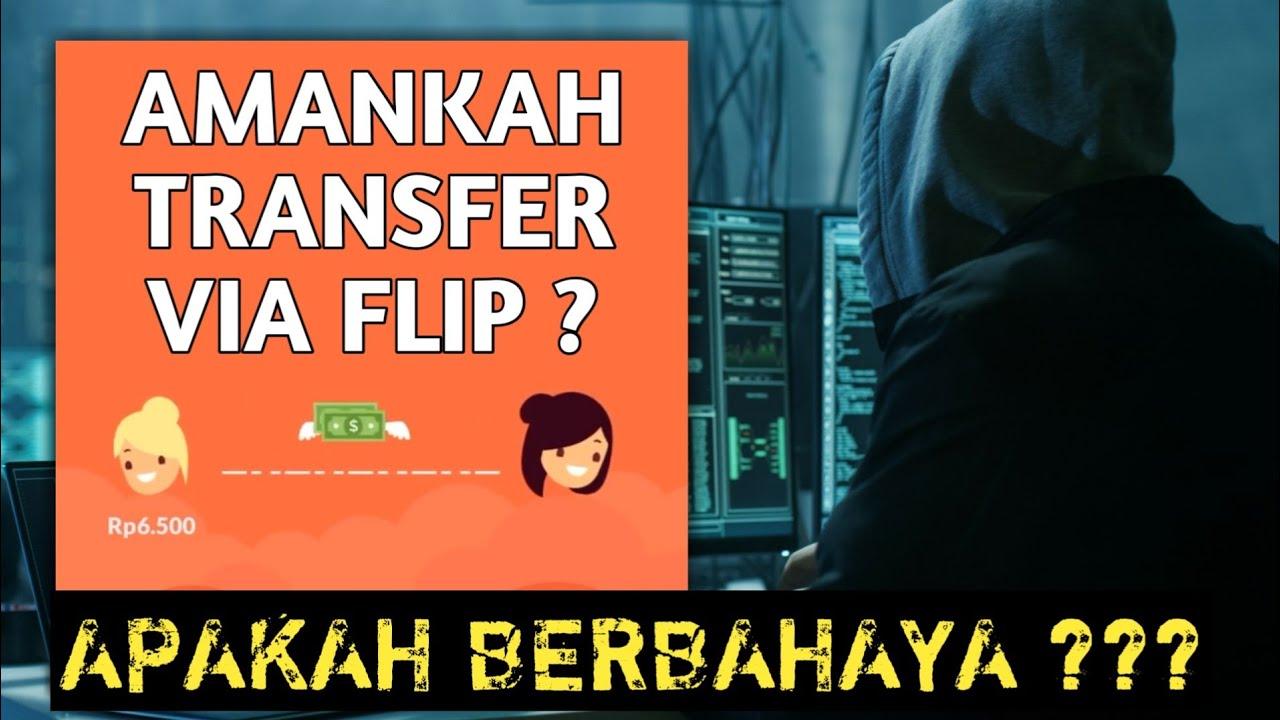 Download WAJIB TAU❗Apakah Aplikasi Flip Aman Untuk Transfer Antar Bank ?