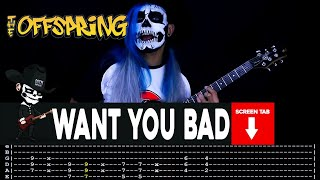 Download Want You Bad Tab : https://www.patreon.com/posts/offspring...
