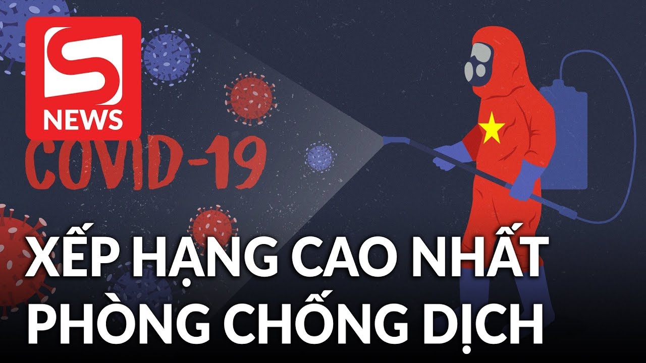 Việt Nam được xếp hạng cao nhất thế giới trong phòng chống dịch COVID-19