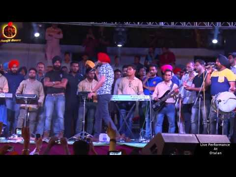 RANJIT BAWA | YAARI CHANDIGARH WALIYE | LIVE PERFORMANCE AT OTALAN 2015 | OFFICIAL FULL VIDEO HD