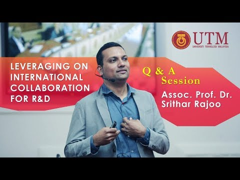 Q&A Session : Leveraging on International Collaboration for R&D (my experience)