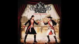 Treat - A Life To Die For - HQ Audio