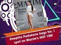 Deepika Padukone bags No. 1 spot on Maxim's HOT 100! - Bollywood News