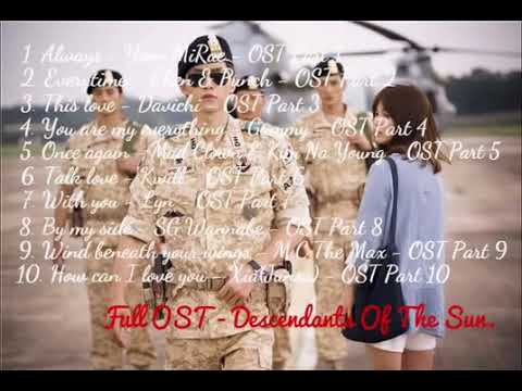 Tuyển tập nhạc phim Hậu Duệ Mặt Trời   Descendants of the Sun   Full OST