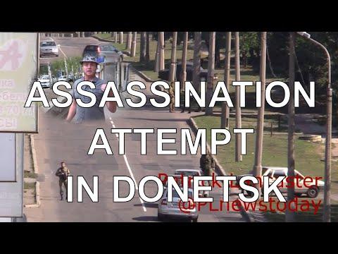 Ukraine War: Assassination attempt in Donetsk