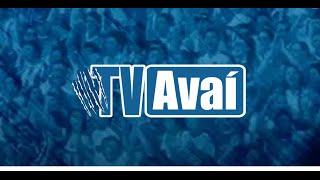 TV Avaí | BASTIDORES | Avaí 3 x 0 Criciúma
