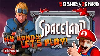 Spaceland Gameplay (Chin & Mouse Only)