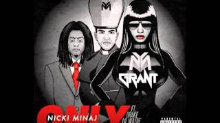 Nicki Minaj ft Drake Chris Brown Lil Wayne - Only DJ Grant Club Remix [CRAZY!!! FREE DOWNLOAD]