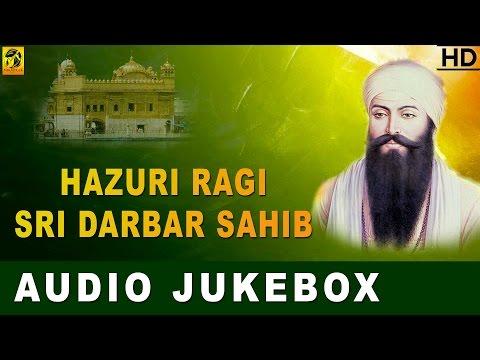 Best of Hazuri Ragi | Gurbani Kirtan | Darbar Sahib | Shabad Gurbani | Non Stop Gurbani | Jukebox