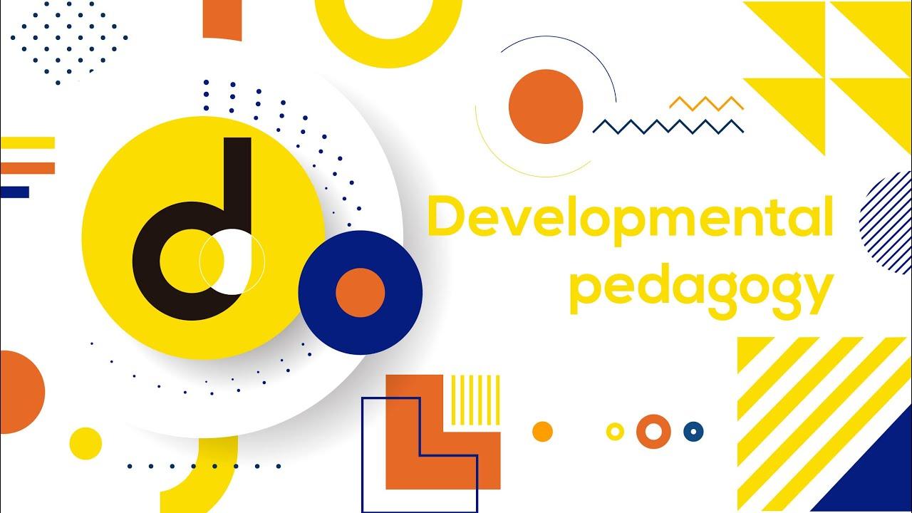Developmental Pedagogy