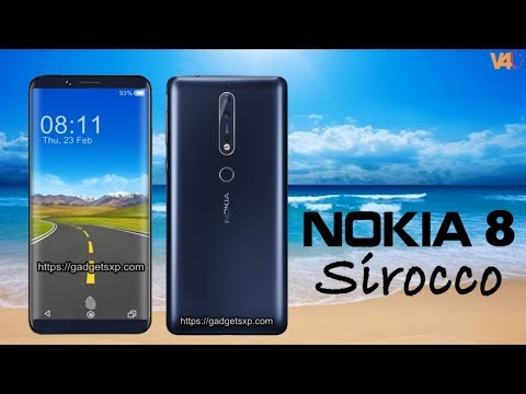 Nokia 8 Sirocco First Look, Specification, Price, Release Date, Camera, Features, Introduction