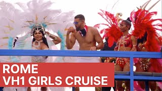 Rome VH1 Girls Cruise Highlights