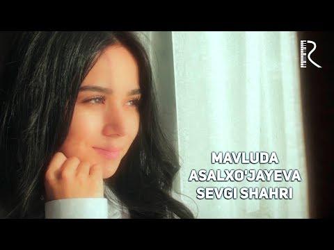 Mavluda Asalxo'jayeva - Sevgi shahri | Мавлуда Асалхужаева - Севги шахри #UydaQoling