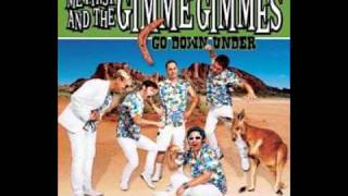 Watch Me First  The Gimme Gimmes Never Tear Us Apart video