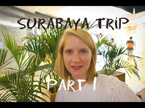 Surabaya Trip 2015 - Part 1