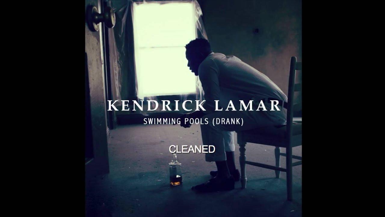 Kendrick lamar swimming pools drank hd clean with - Download kendrick lamar swimming pools ...