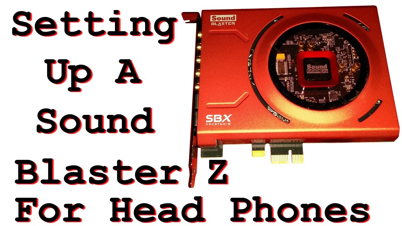 setting up a sound blaster z for headphones youtube. Black Bedroom Furniture Sets. Home Design Ideas
