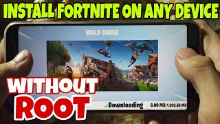 installer Fortnite Android pour les appareils non pris en charge sans ROOT !!