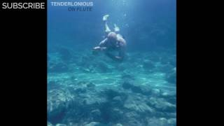 Tenderlonious - song for my father ...